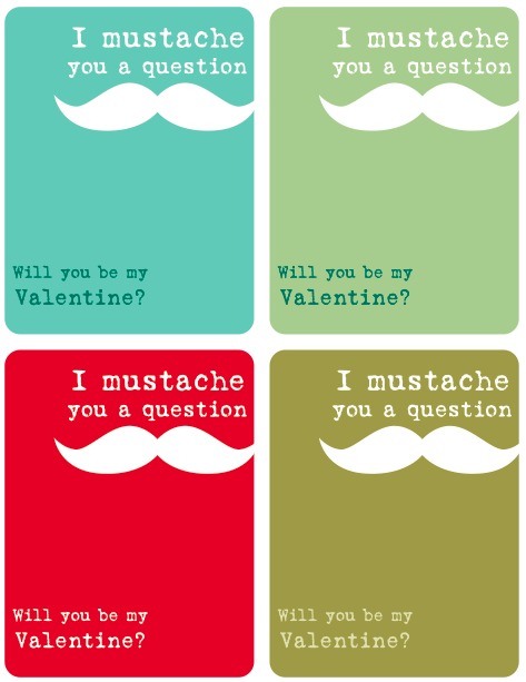 I mustache you a question Valentine FREE printable - Design Dazzle