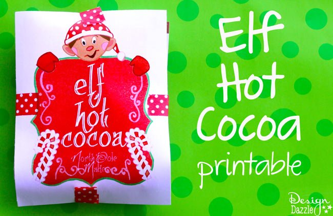 Free hot cocoa printables - your elf loves hot cocoa! So why not have elf leave their favorite hot cocoa for the kids!! - Design Dazzle