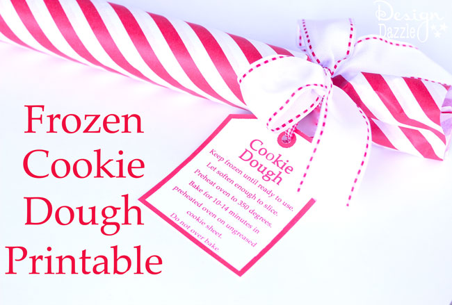 Frozen cookie dough neighbor gift idea with free printable. Design Dazzle