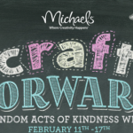 Random Acts of Kindness & Michaels Craft Store