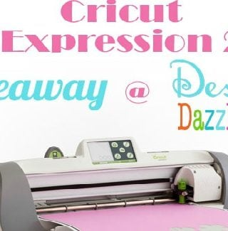 We Are Giving Away TWO Cricut Expression 2 Machines!