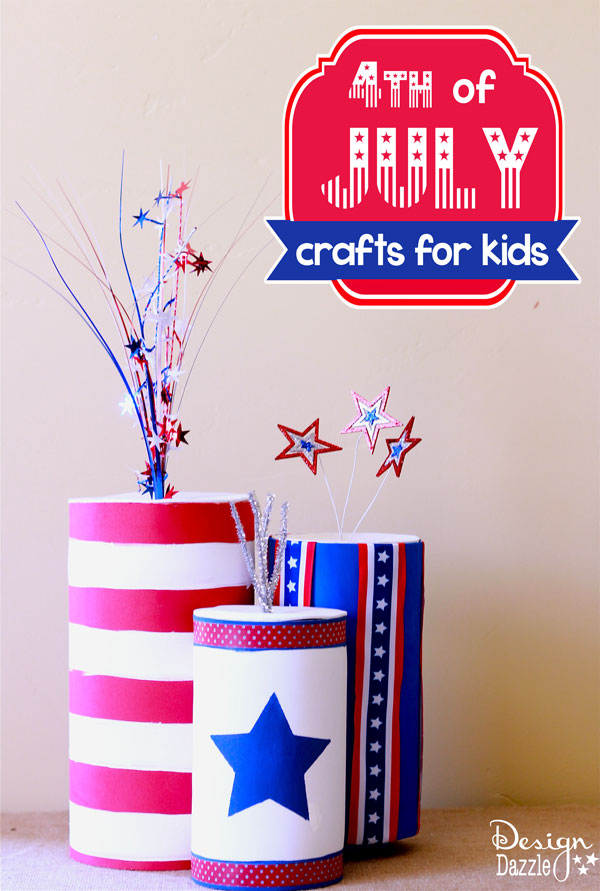 4th of July Firecracker Kids Crafts using empty containers and foam sheets - Design Dazzle