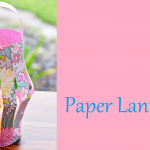 Summer Camp: Paper Lanterns