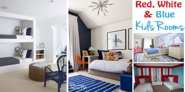Ideas for kids red, white and blue rooms - Design Dazzle