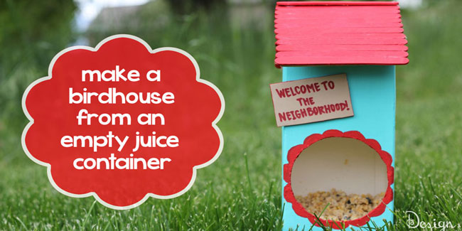 Make a birdhouse from a recycled juice box - Design Dazzle