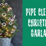 Pipe Cleaner Christmas Garland