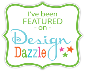 I've Been Featured on Design Dazzle button