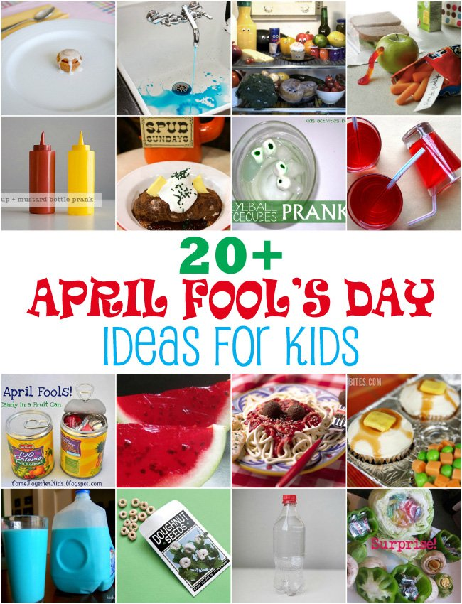 20+ hilarious April Fools Day ideas for kids