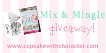 Mix and Mingle Giveaway