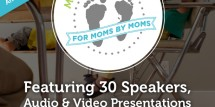 Online Mom Conference featuring 30 speakers - some ofyour favorite bloggers. Free sign-up now!! Offer expires the week of April 7th.