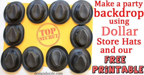 Spy Party Backdrop using Dollar Store Fedora Hats with our Top Secret free printable - Design Dazzle