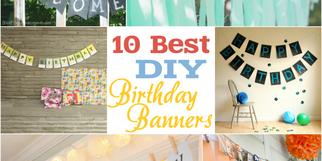 10 fantastic diy happy birthday banner ideas how to make homemade