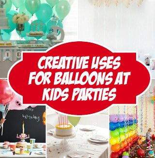 Creative Ways to use Balloons for Kids Parties