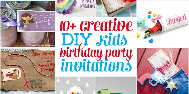 10 Creative Homemade DIY Kids Birthday Party Invitation Not All Are Cards
