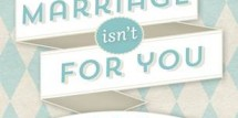 Marriage isn't For You Book Cover