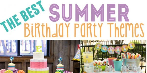 the best summer birthday party themes featured image