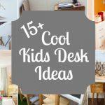 15+ Kids Desks