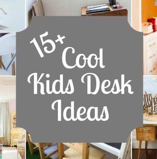 15 Cool Kids Desk Ideas