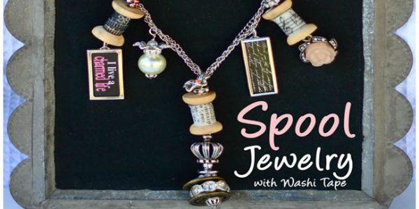 spool jewelry with washi tape - Design Dazzle