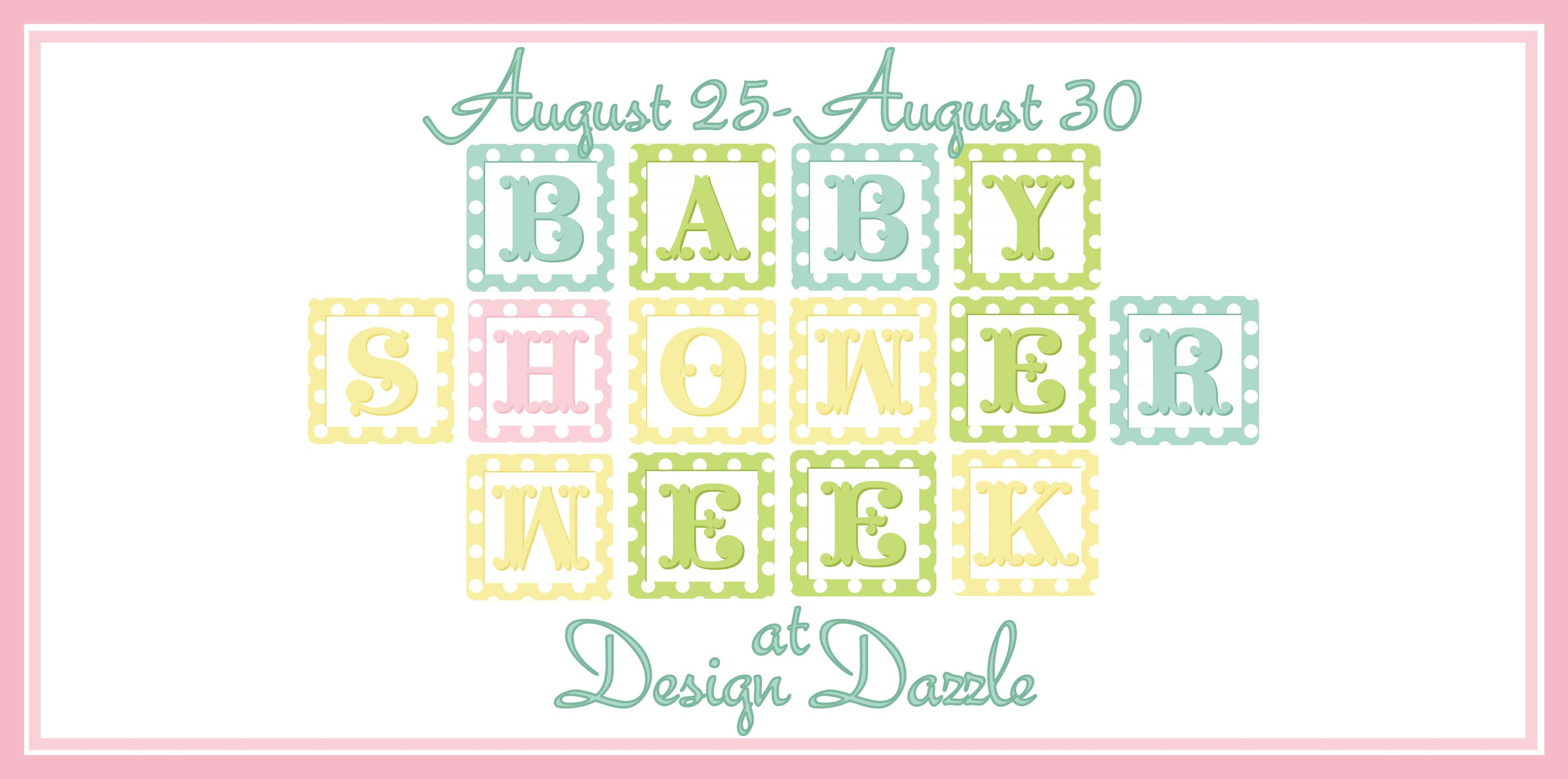 Baby Shower Week at Design Dazzle