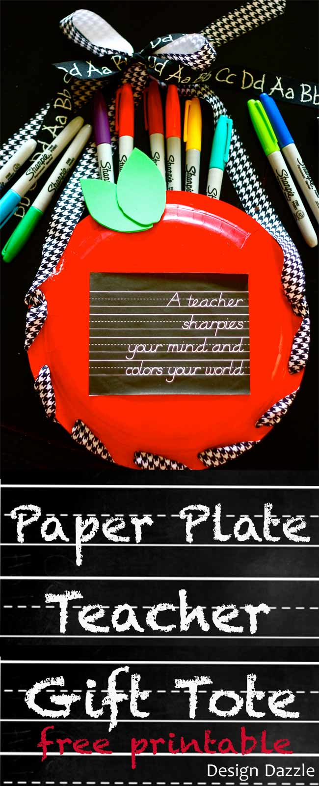 Make an easy apple gift tote for a teacher using paper plates. Free chalkboard printable reads: a teacher sharpies your mind and colors your world! Design Dazzle
