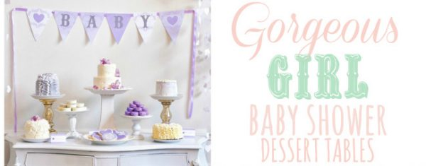 gorgeous girl baby shower dessert tables fi