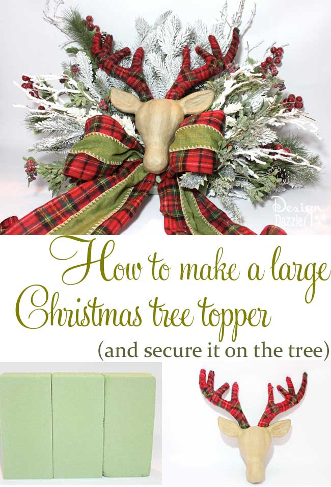 How to make a large Christmas tree topper and secure it on the tree. Tutorial by Design Dazzle #christmastreetopper #christmastreedecorating