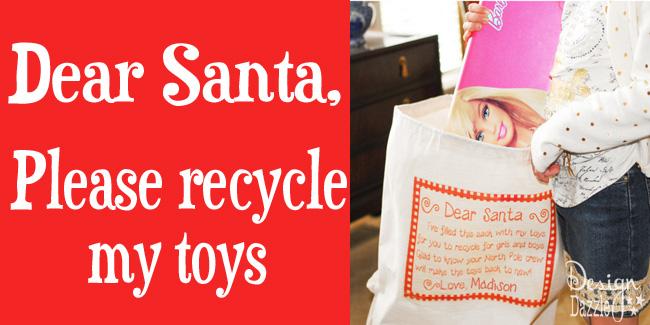 dear santa recycle toys