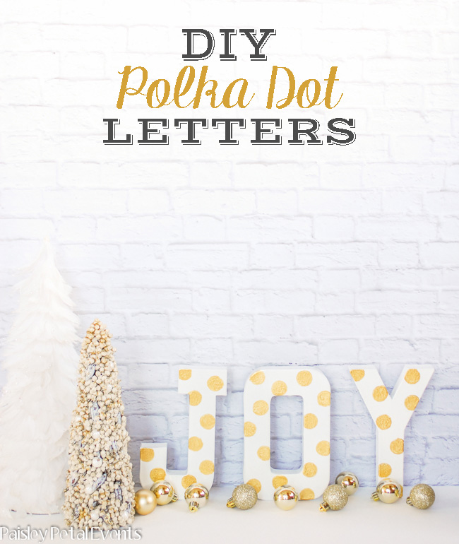 DIY polka dot letters for Christmas