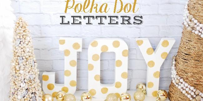 DIY Polka Dot Letters
