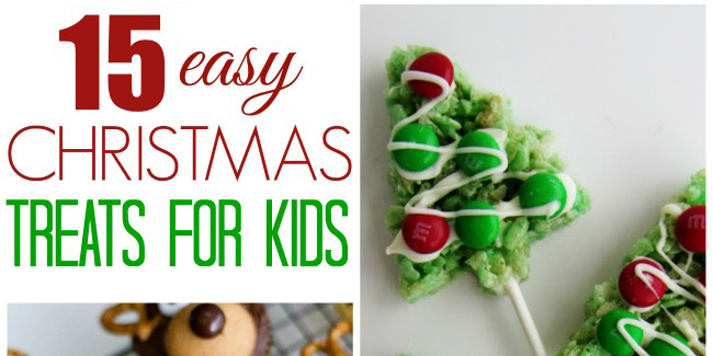 15 easy christmas treats for kids fi