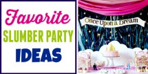 Favorite slumber party ideas