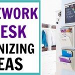 Homework and Desk Organization Ideas