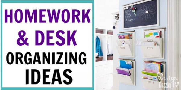 homework and desk organizing ideas