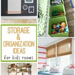 Storage & Organization for Kids Rooms