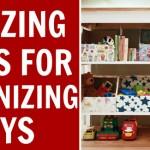 10 Amazing Ideas For Toy Organization!