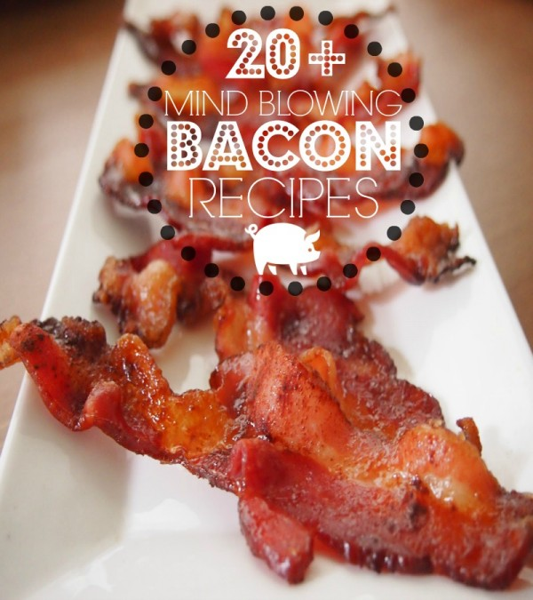 20 of the best bacon recipes