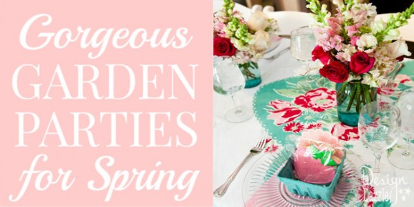 gorgeous garden parties for spring