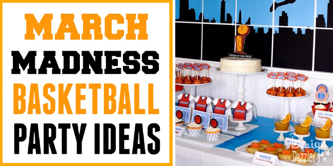 march madness basketball party ideas
