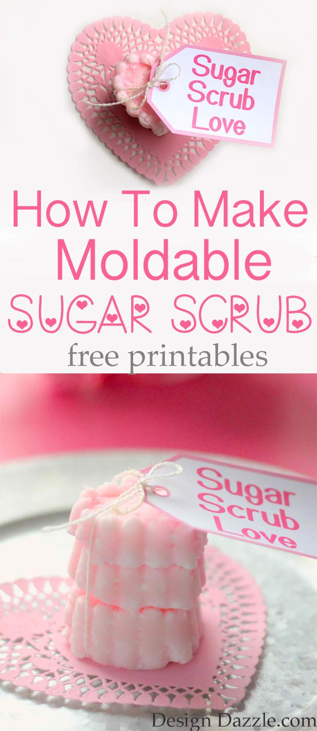 How to make moldable sugar scrub. Perfect for Valentine's! Free printables! Design Dazzle
