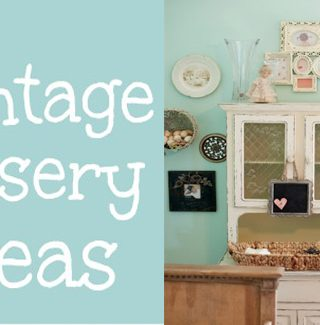 15 Vintage Nursery Ideas