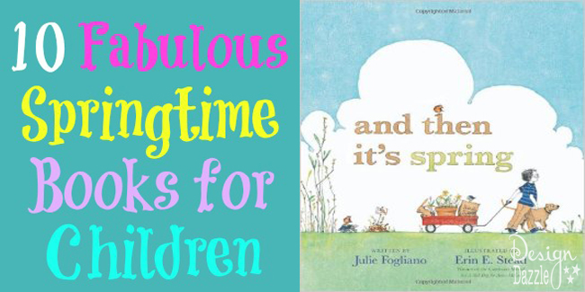 10 fabulous springtime books for children