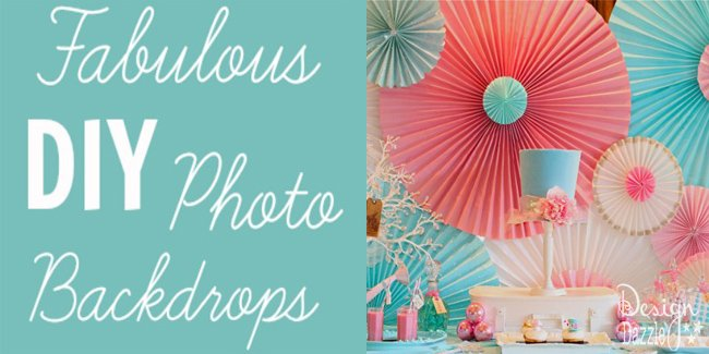 fabulous diy photo backdrops