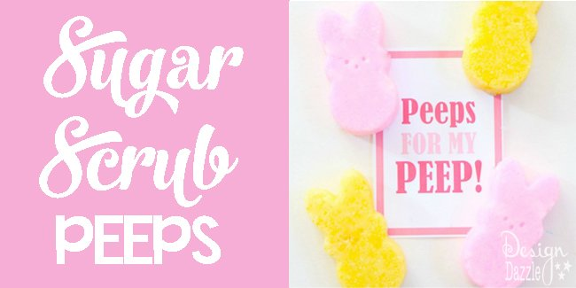 Sugar Scrub Peeps - such a fun Easter gift for all your friends!