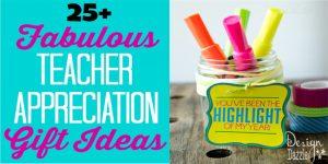 25 fabulous teacher appreciation gift ideas