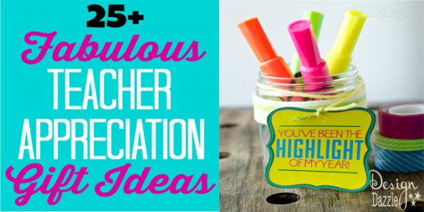 25 fabulous teacher appreciation gift ideas