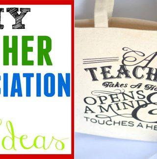 12+ DIY Teacher Appreciation Gift Ideas