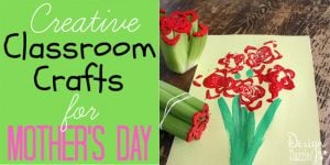 classroom crafts for mothers day