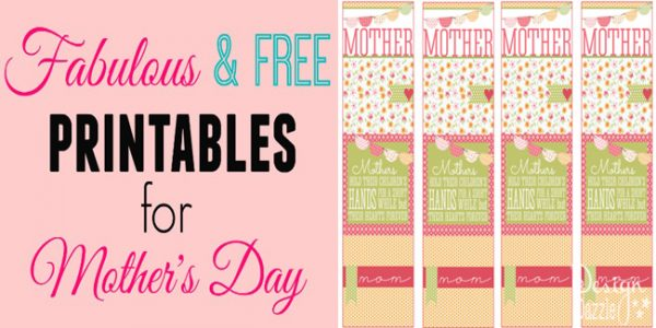 fabulous and free printables for mothers day