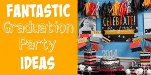 fantastic graduation party ideas